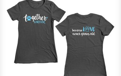 "LOVE Never Grows Old,"" says it all when it comes to our dogs! Available until April 15th."